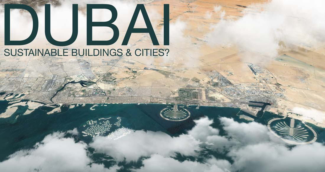 How to design green buildings or a sustainable city in Dubai?